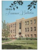 1960 - Colorado State College Summer Bulletin, Series 60, No.2,