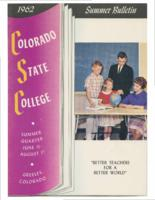 1962 - Colorado State College Summer Bulletin, series 62, number 1