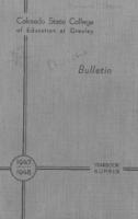 1947 - Colorado State College of Education Bulletin, series 47, number 4