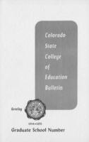 1954 - Colorado State College of Education graduate school bulletin, series 54, number 2
