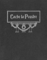 1910 - Cache la Poudre yearbook