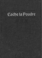 1911 - Cache la Poudre yearbook