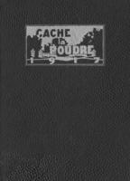1917 - Cache la Poudre yearbook