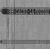 1939 - Cache la Poudre yearbook