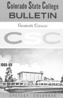 Colorado State College bulletin, series 68, number 3: 1968-69 graduate catalog