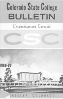 Colorado State College bulletin, series 68, number 2: 1968-69 undergraduate catalog