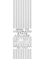 Colorado State College bulletin, series 69, number 4: 1969-1970 graduate catalog
