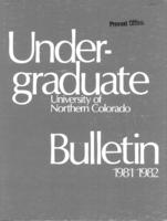 1981-1982 - University of Northern Colorado undergraduate bulletin, series 79, number 2