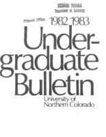 1982-1983 - University of Northern Colorado undergraduate bulletin, series 80, number 2