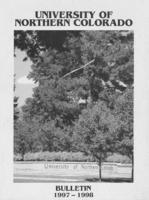 1997-1998 - University of Northern Colorado undergraduate and graduate bulletin, series 47, number 2