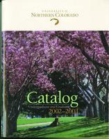 2002-2003 - University of Northern Colorado undergraduate and graduate catalog, series 2002, number 2