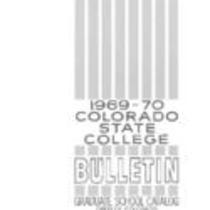 Colorado State College bulletin, series 69, number 4: 1969-1970 graduate catalog