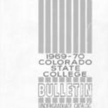 Colorado State College bulletin, series 69, number 3: 1969-1970 undergraduate catalog