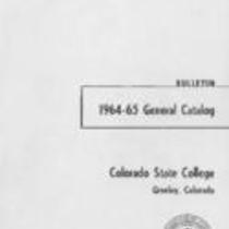 Colorado State College bulletin, series 64, number 7: 1964-65 bulletin