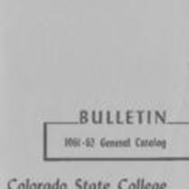 Colorado State College bulletin, series 61, number 7: 1961-62 general catalog